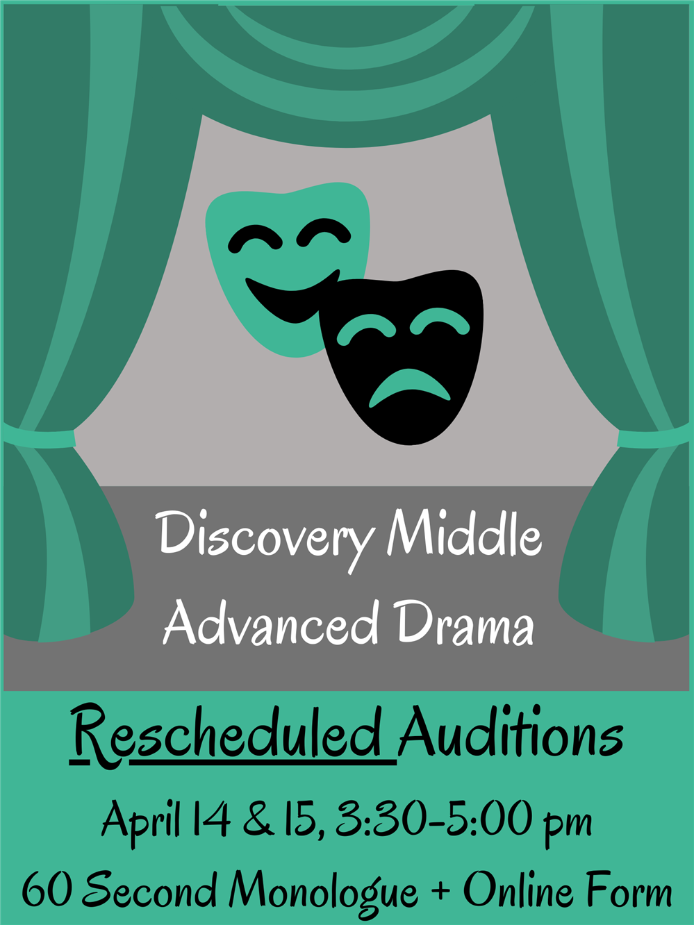 Advanced Theatre Auditions Rescheduled
